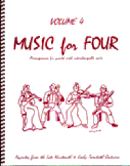 Music for Four, Volume 4, Set of 4 Parts (Wind Quartet)