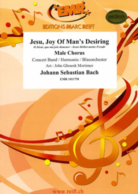 Jesu, Joy Of Man's Desiring (+ Male Chorus)