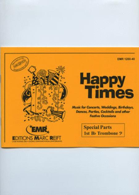 Happy Times (1st Bb Trombone BC)