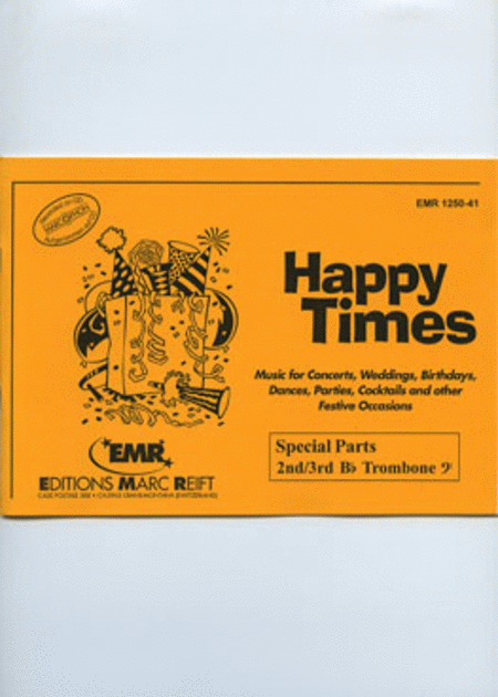 Happy Times (2nd/3rd Bb Tromonbe BC)
