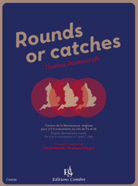 Rounds or catches - Canons de la Renaissance anglaise