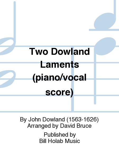 Two Dowland Laments (piano/vocal score)