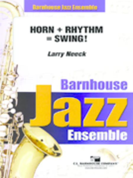 Horns + Rhythm = Swing! (full set)