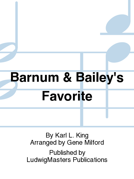 Barnum & Bailey's Favorite
