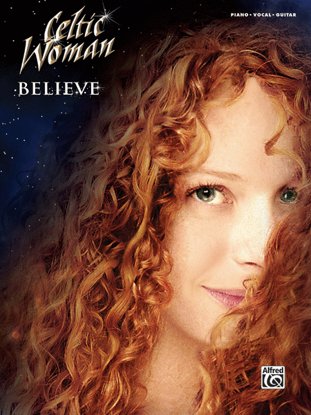 Celtic Woman -- Believe