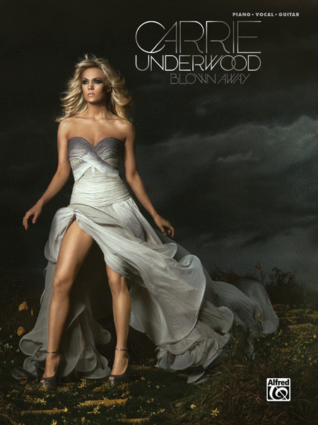 Carrie Underwood -- Blown Away
