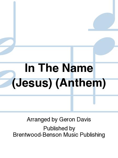 In The Name (Jesus) (Anthem)