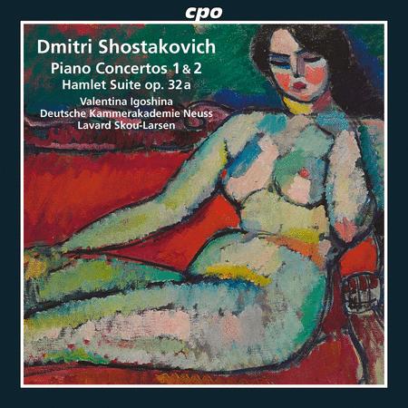 Piano Concertos 1 & 2; Hamlet