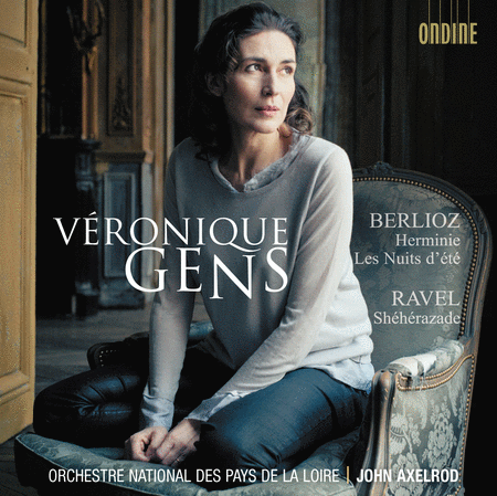 Veronique Gens: Berlioz Ravel