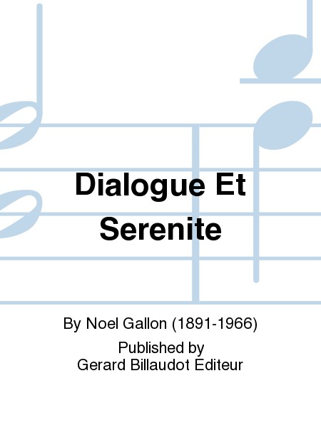 Dialogue Et Serenite
