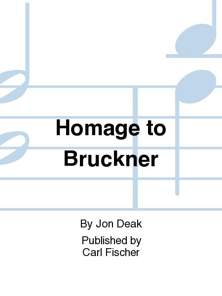 Homage to Bruckner