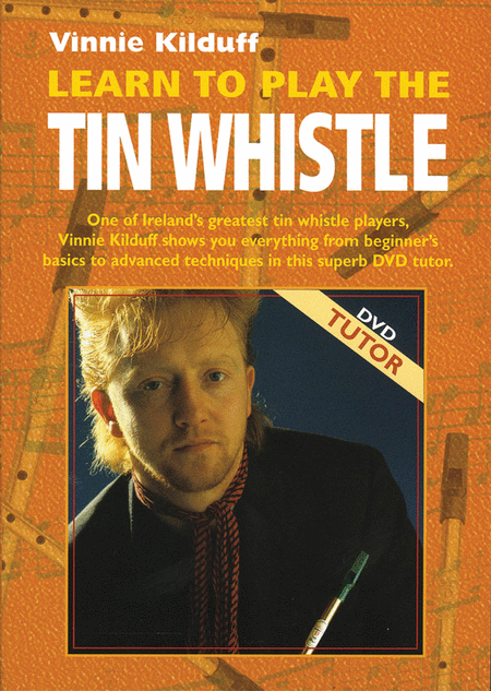 Learn to Play the Irish Tin Whistle