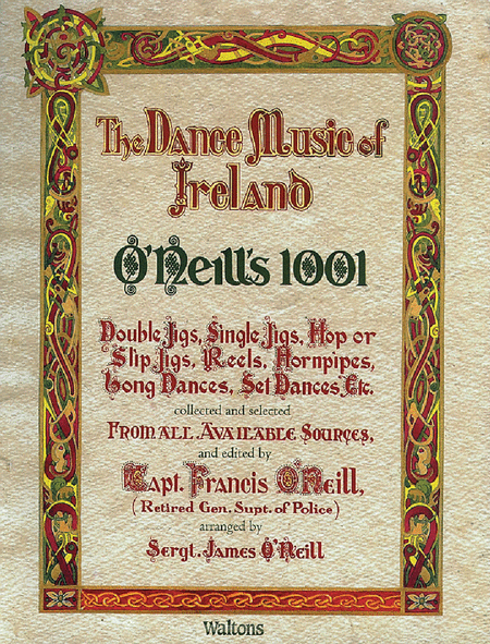 O'Neill's 1001 - The Dance Music of Ireland
