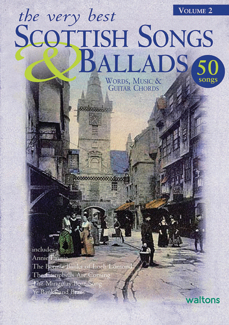 The Very Best Scottish Songs & Ballads - Volume 2