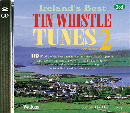 110 Ireland's Best Tin Whistle Tunes - Volume 2