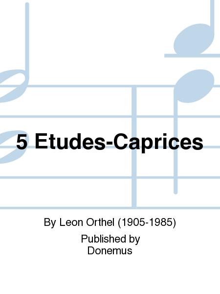 5 Etudes-Caprices