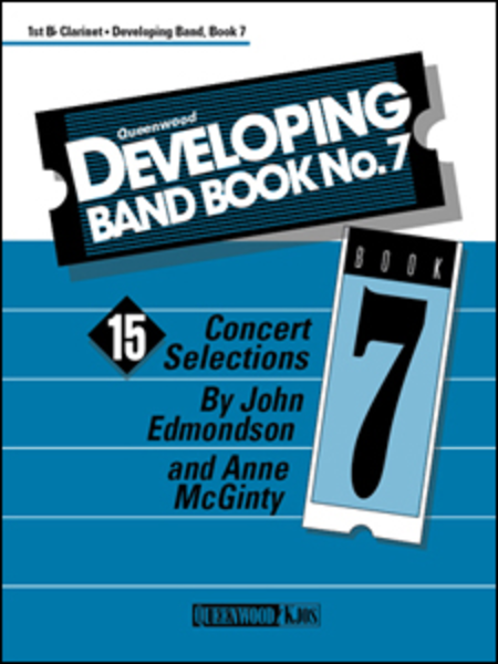 Developing Band Book No. 7 - 1st Bb Clarinet