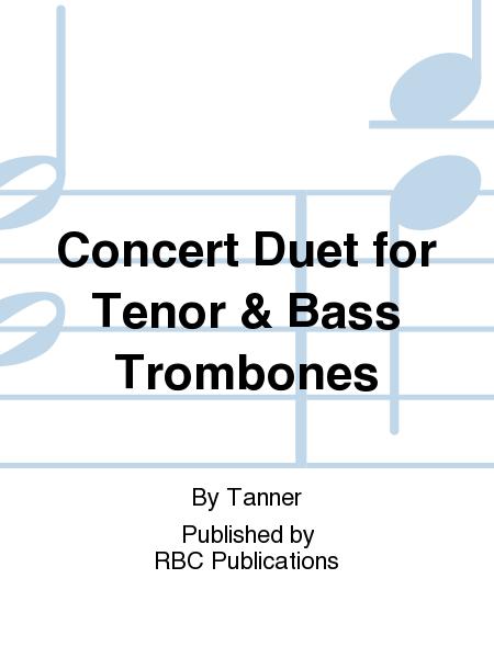 Concert Duet for Tenor & Bass Trombones