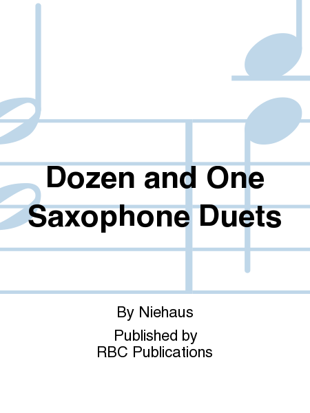 Dozen and One Saxophone Duets