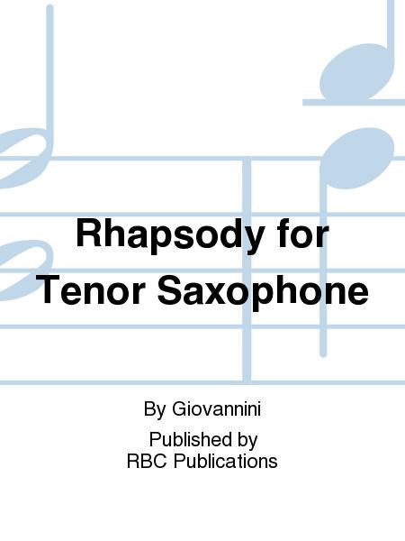 Rhapsody for Tenor Saxophone
