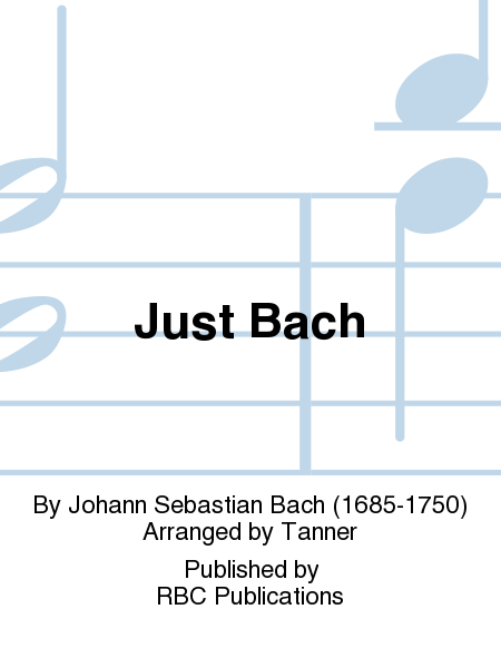 Just Bach