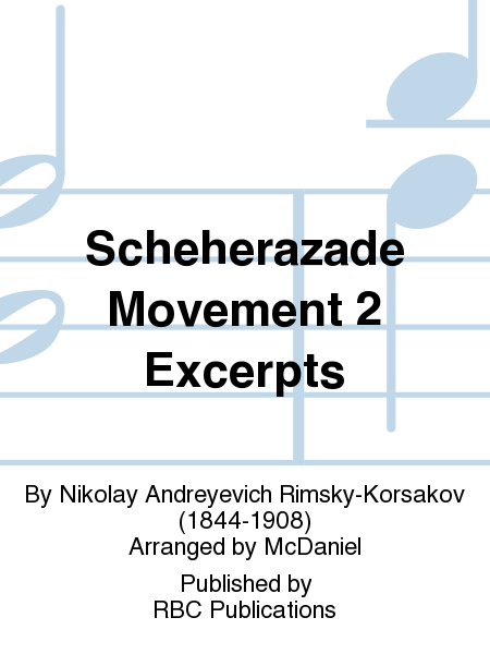 Scheherazade Movement 2 Excerpts