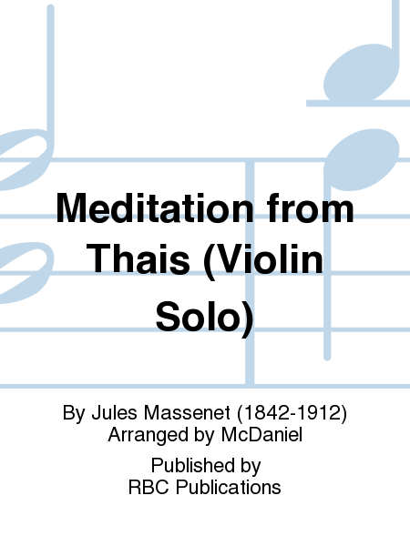Meditation from Thais (Violin Solo)