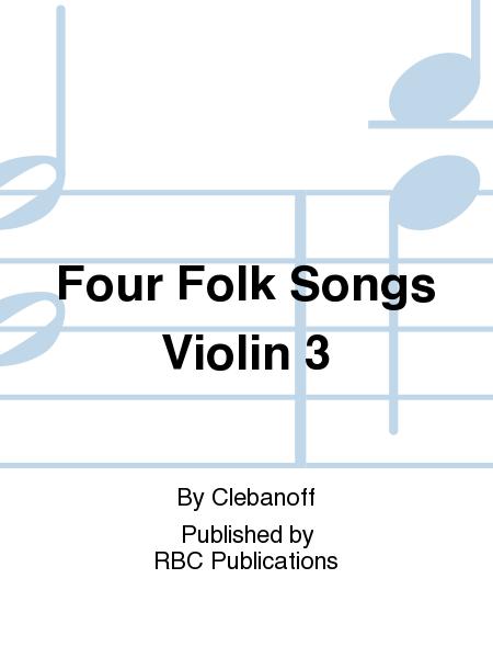 Four Folk Songs Violin 3