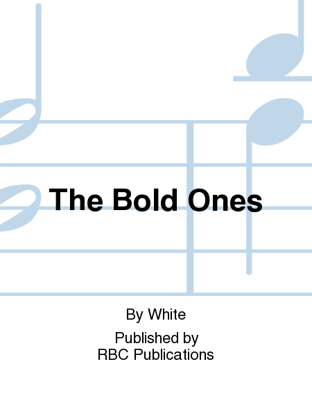 The Bold Ones