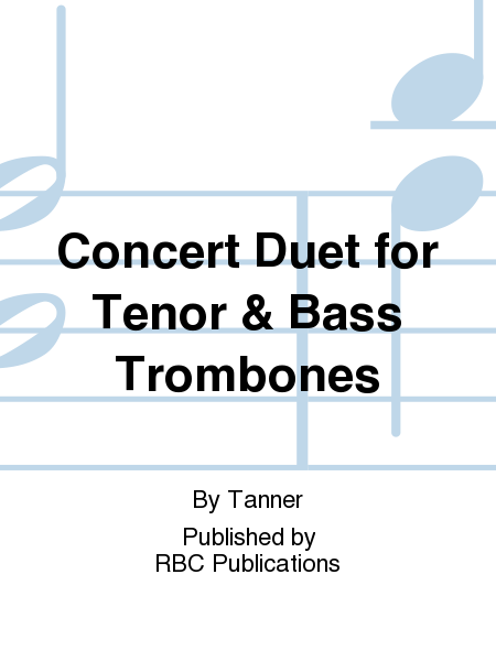 Concert Duet for Tenor & Bass Trombones