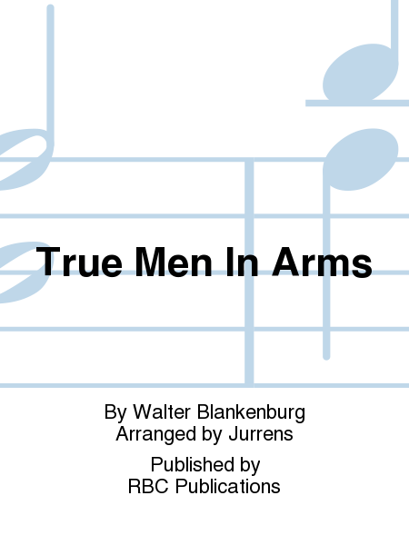 True Men In Arms