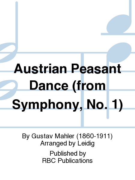 Austrian Peasant Dance (from Symphony, No. 1)