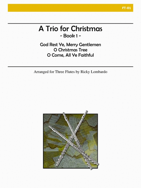 A Trio for Christmas, Book I (Flute)