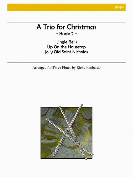 A Trio for Christmas, Book II (Flute)