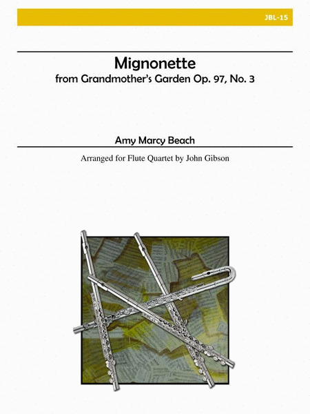 From Grandmother's Garden: Mignonette, Op. 97, No. 3 (Flute Quartet)