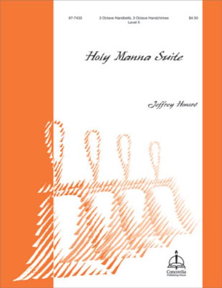 Holy Manna Suite