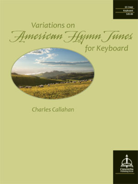 Variations on American Hymn Tunes for Keyboard