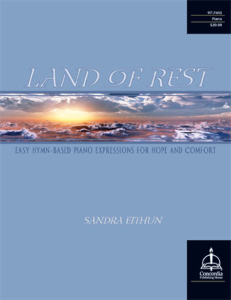 Land of Rest: Easy Hymn-Based Piano Expressions for Hope and Comfort