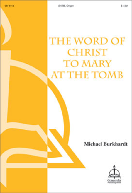 The Word of Christ to Mary at the Tomb