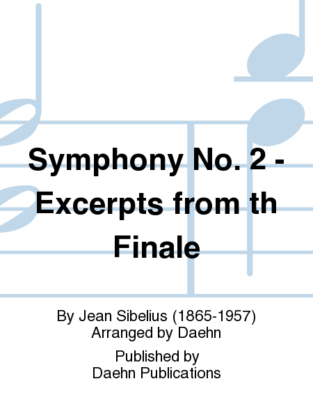 Symphony No. 2 - Excerpts from th Finale