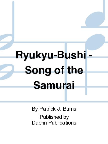Ryukyu-Bushi - Song of the Samurai