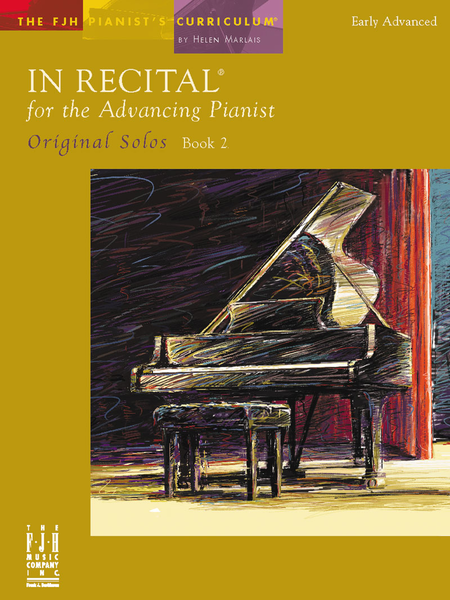 In Recital! for the Advancing Pianist, Original Solos, Book 2