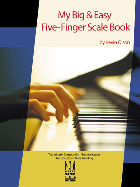 My Big & Easy Five-Finger Scale Book