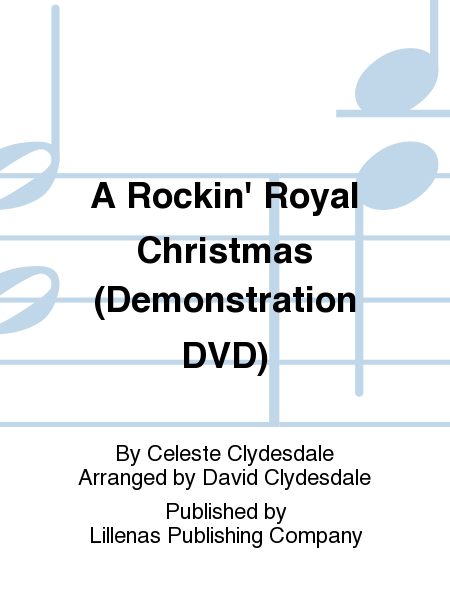 A Rockin' Royal Christmas (Demonstration DVD)