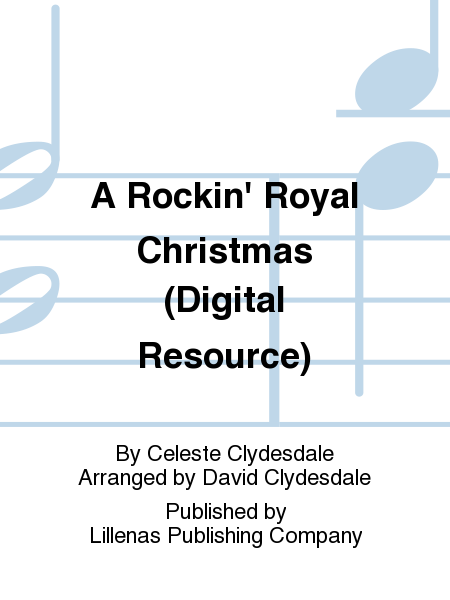 A Rockin' Royal Christmas (Digital Resource)
