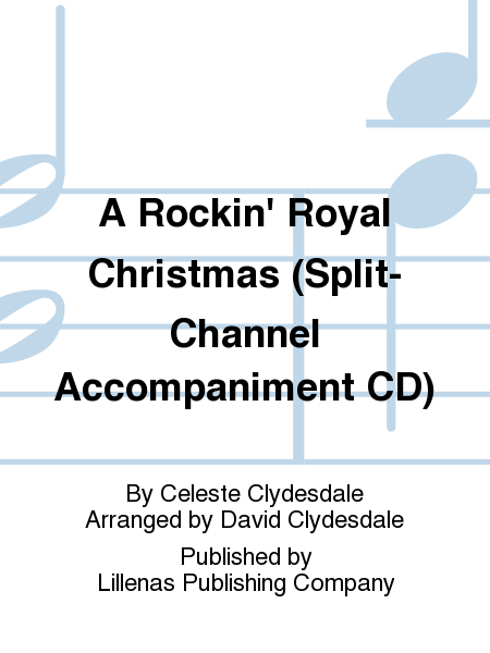 A Rockin' Royal Christmas (Split-Channel Accompaniment CD)