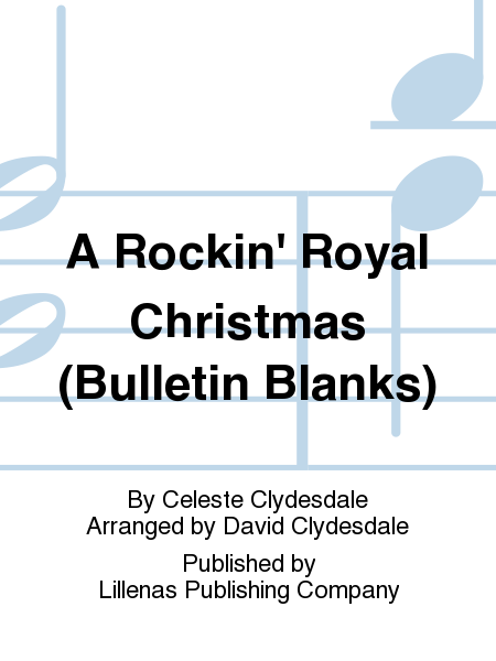 A Rockin' Royal Christmas (Bulletin Blanks)