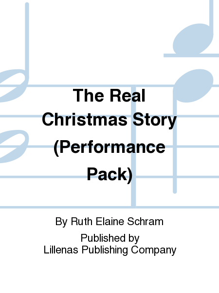 The Real Christmas Story (Performance Pack)