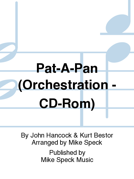 Pat-A-Pan (Orchestration - CD-Rom)