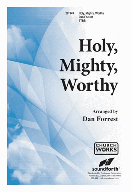 Holy, Mighty, Worthy